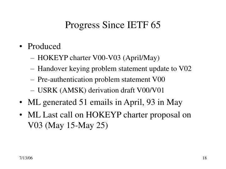Progress Since IETF 65