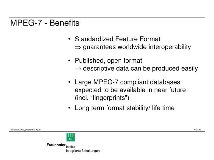 MPEG-7 - Benefits