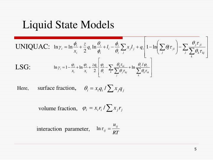 Liquid State Models