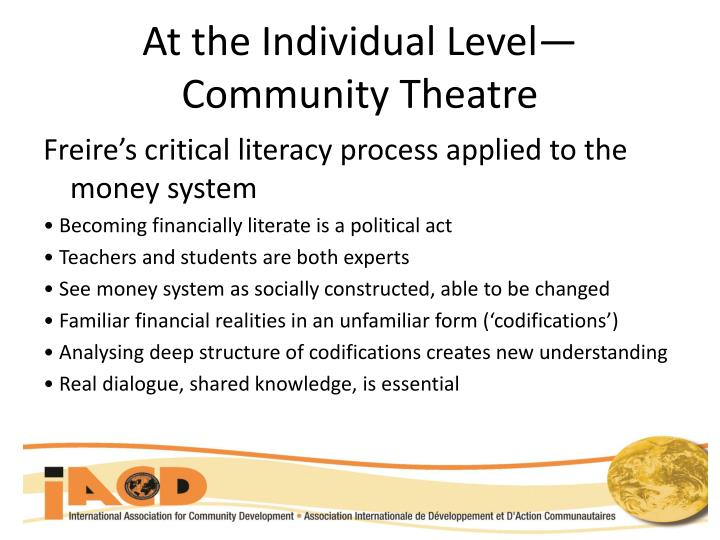At the Individual Level—Community Theatre