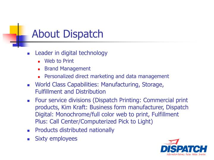 About Dispatch