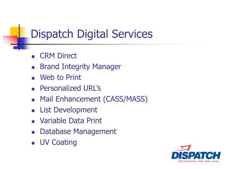 Dispatch Digital Services
