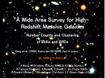 a wide area survey for high redshift massive galaxies number counts and clustering of bzks and eros