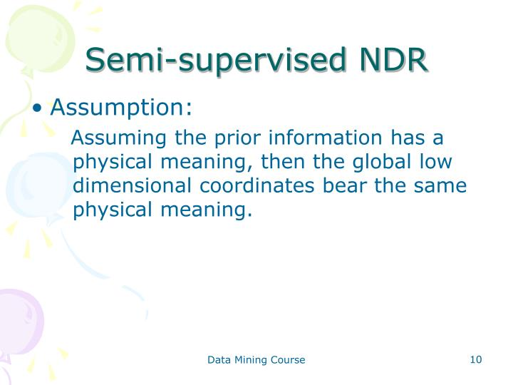 Semi-supervised NDR