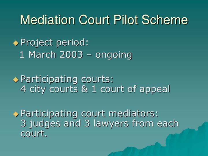 Mediation Court Pilot Scheme