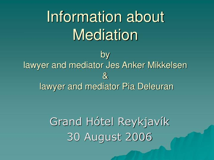 Information about Mediation