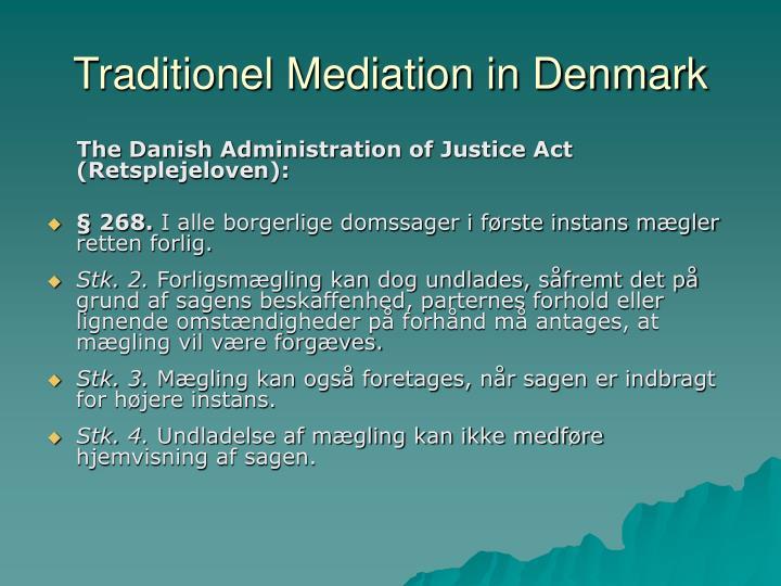 Traditionel Mediation in Denmark