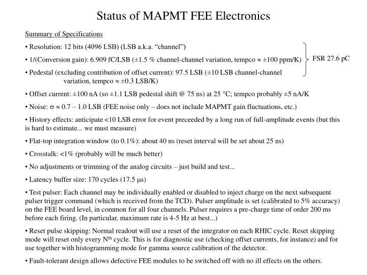 Status of MAPMT FEE Electronics