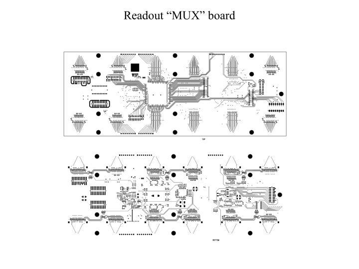 """Readout """"MUX"""" board"""