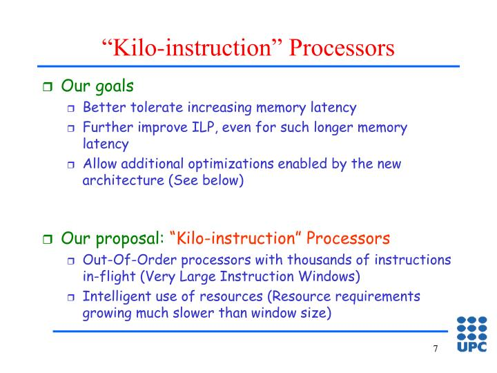 """Kilo-instruction"" Processors"