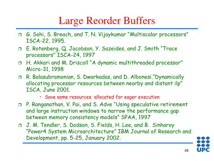 Large Reorder Buffers