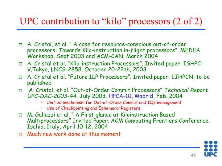 "UPC contribution to ""kilo"" processors (2 of 2)"