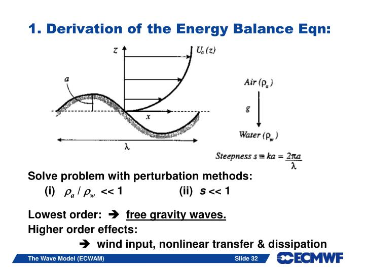 1. Derivation of the Energy Balance Eqn: