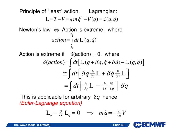 "Principle of ""least"" action.      Lagrangian:"