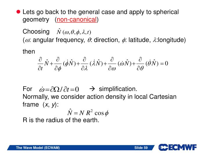 Lets go back to the general case and apply to spherical geometry   (