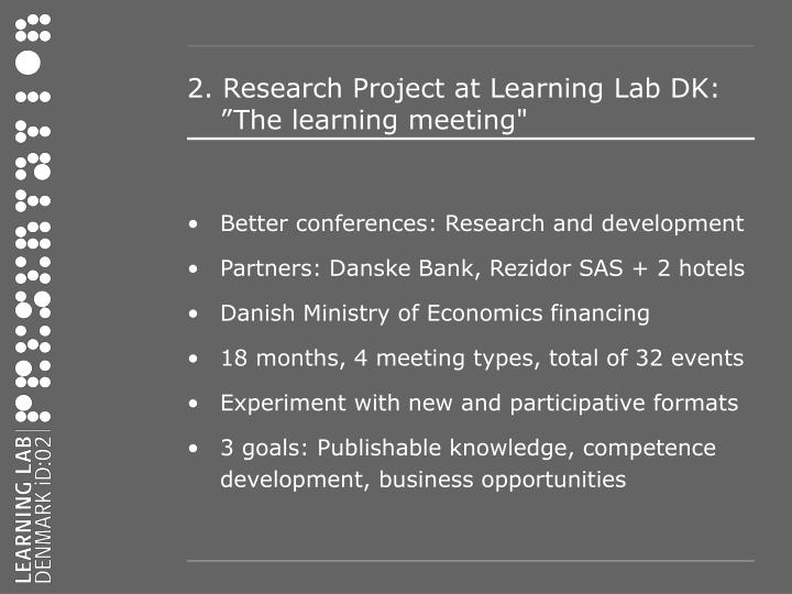 2. Research Project at Learning Lab DK: