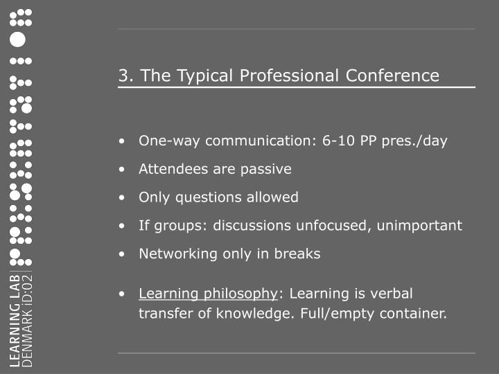 3 the typical professional conference
