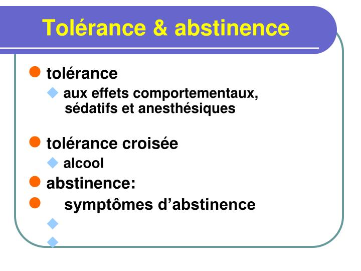 Tolérance & abstinence