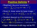 positive definite