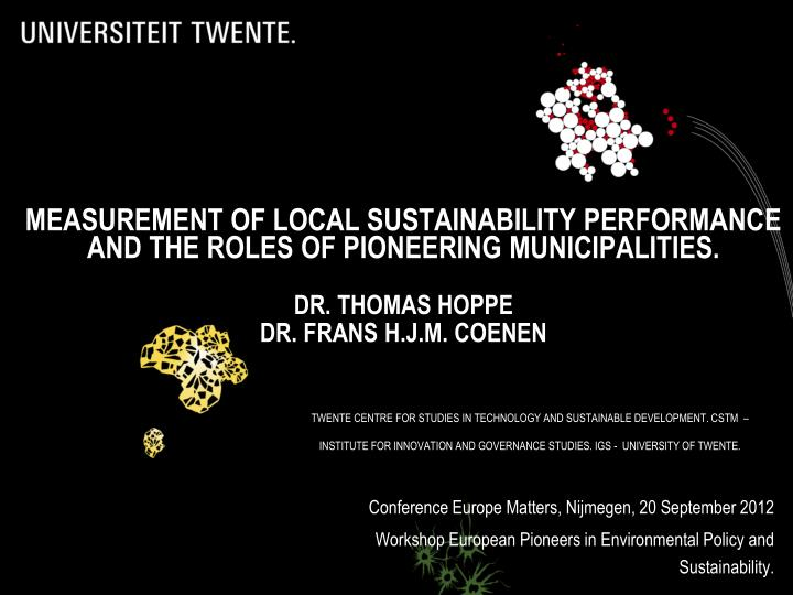 MEASUREMENT OF LOCAL SUSTAINABILITY PERFORMANCE AND THE ROLES OF PIONEERING MUNICIPALITIES.