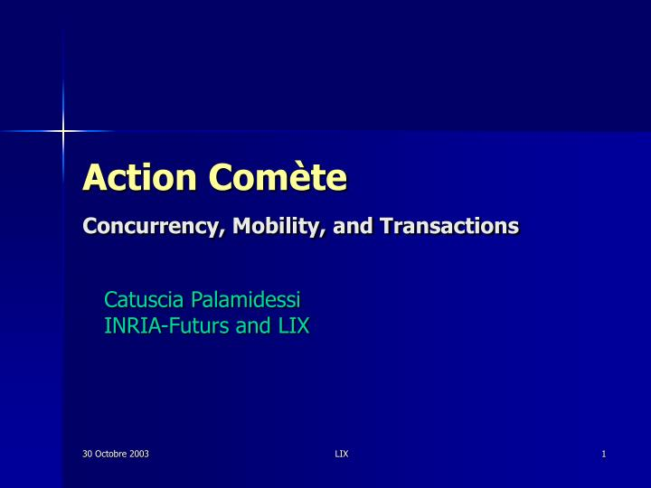Action com te concurrency mobility and transactions