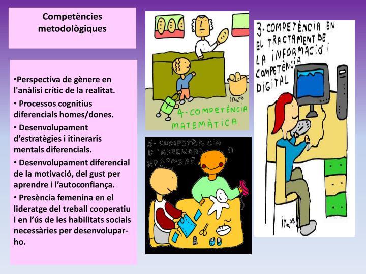 Competències metodològiques