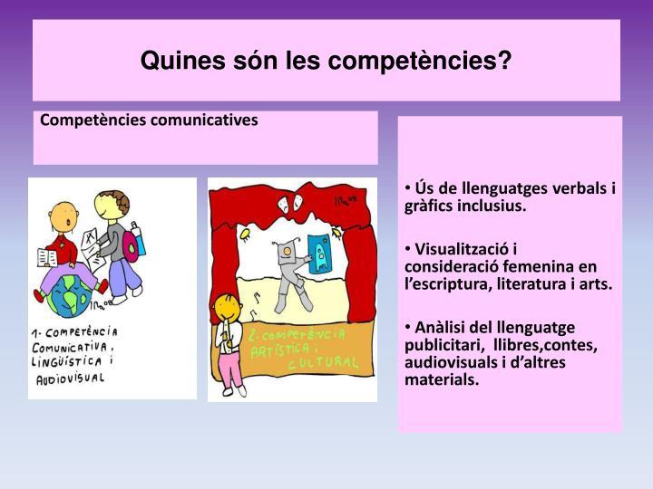 Quines són les competències?