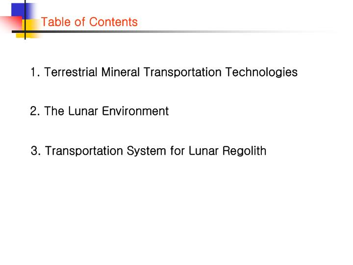 1. Terrestrial Mineral Transportation Technologies