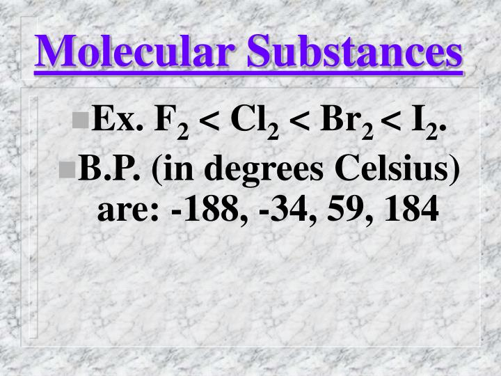 Molecular Substances