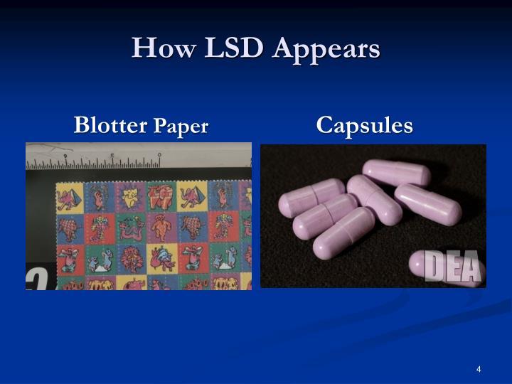 How LSD Appears