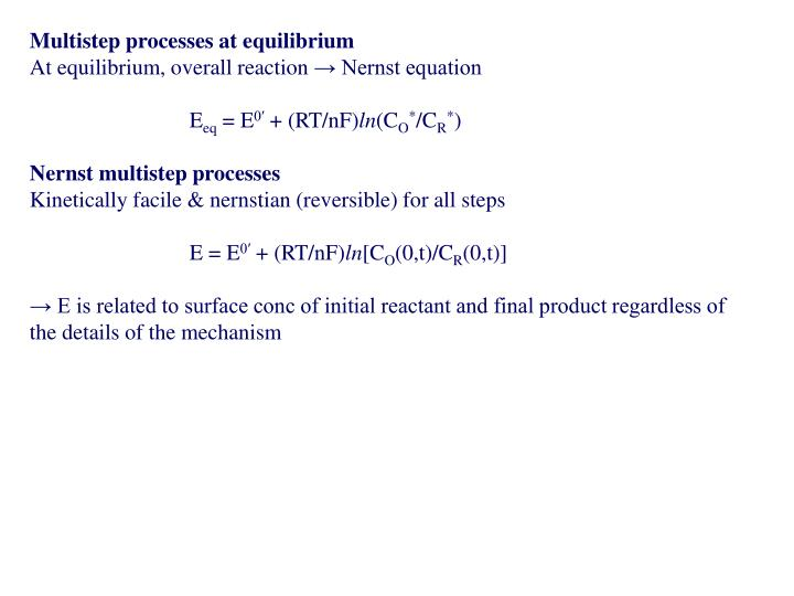 Multistep processes at equilibrium