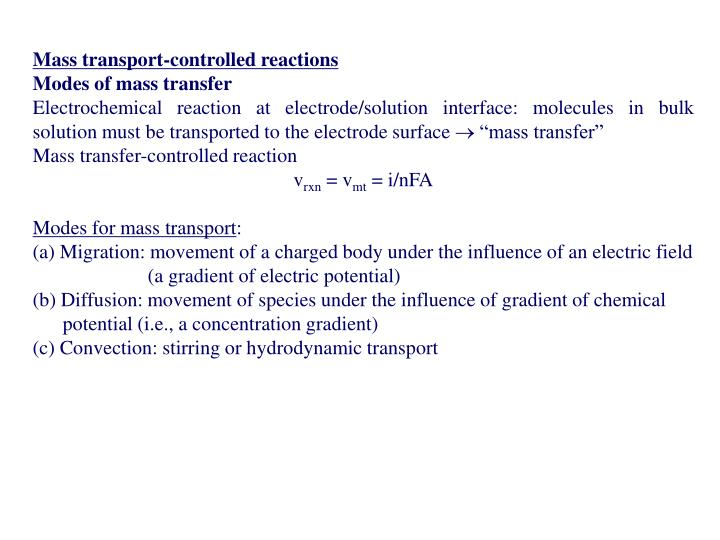 Mass transport-controlled reactions