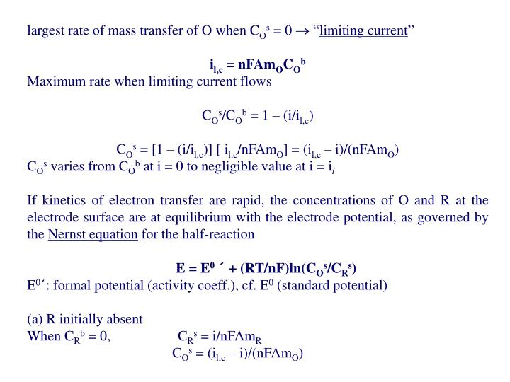 largest rate of mass transfer of O when C