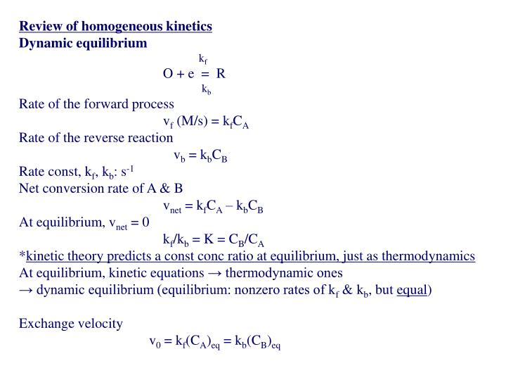Review of homogeneous kinetics