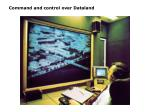 command and control over dataland