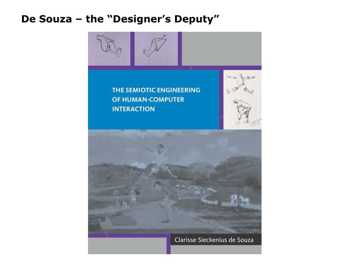 "De Souza – the ""Designer's Deputy"""