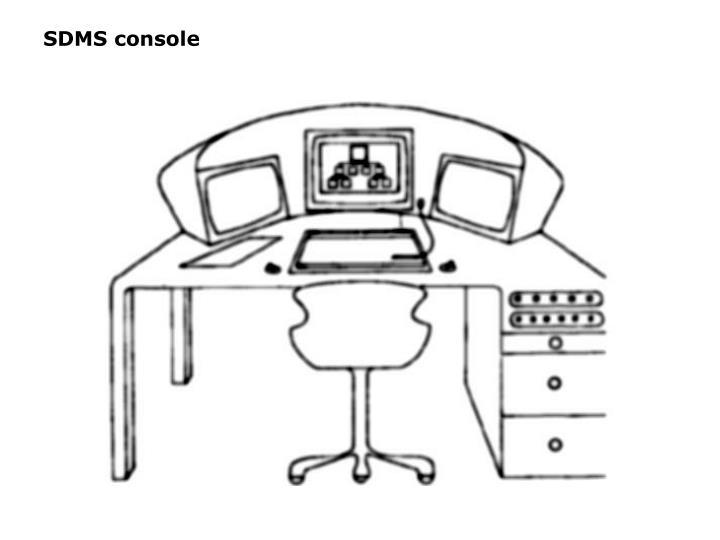 SDMS console