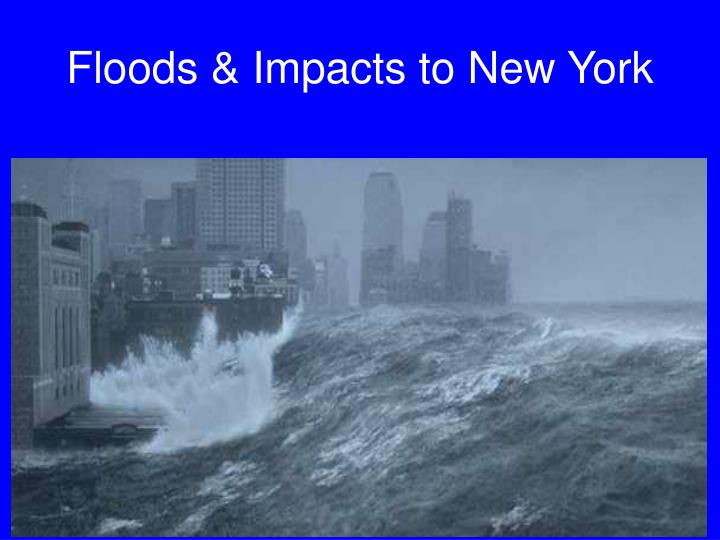Floods & Impacts to New York