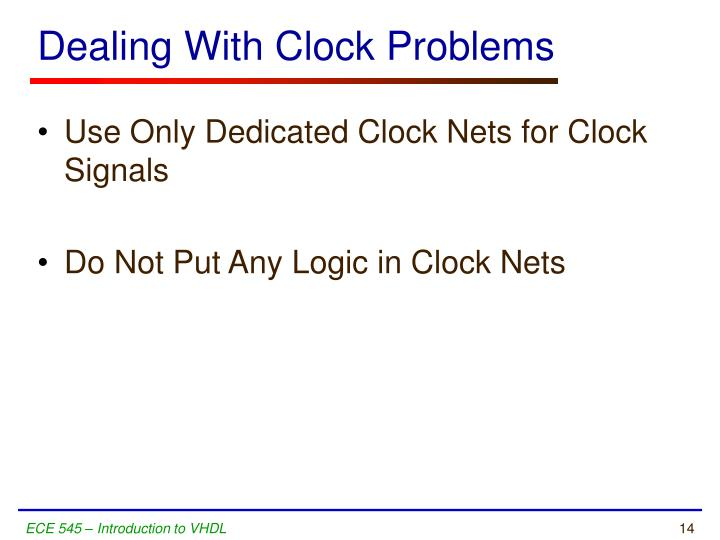 Dealing With Clock Problems