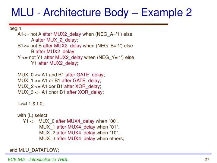 MLU - Architecture Body – Example 2