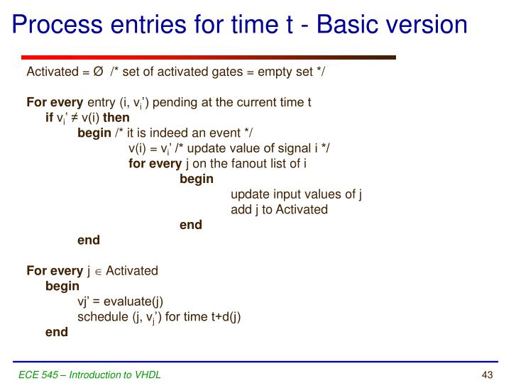 Process entries for time t - Basic version
