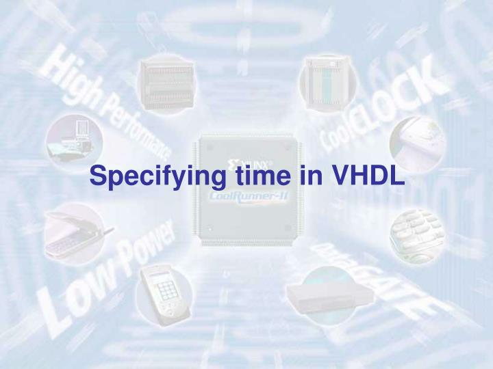 Specifying time in VHDL