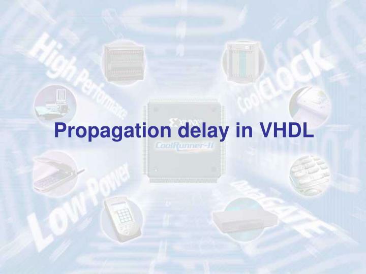 Propagation delay in VHDL