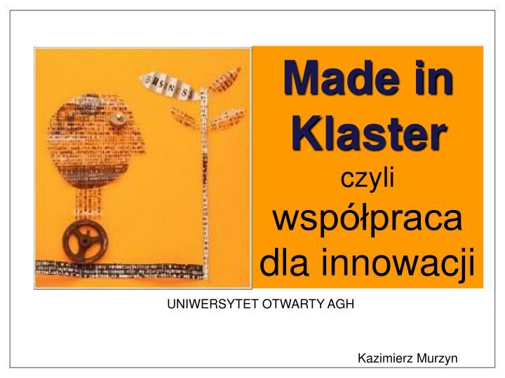 Made in Klaster