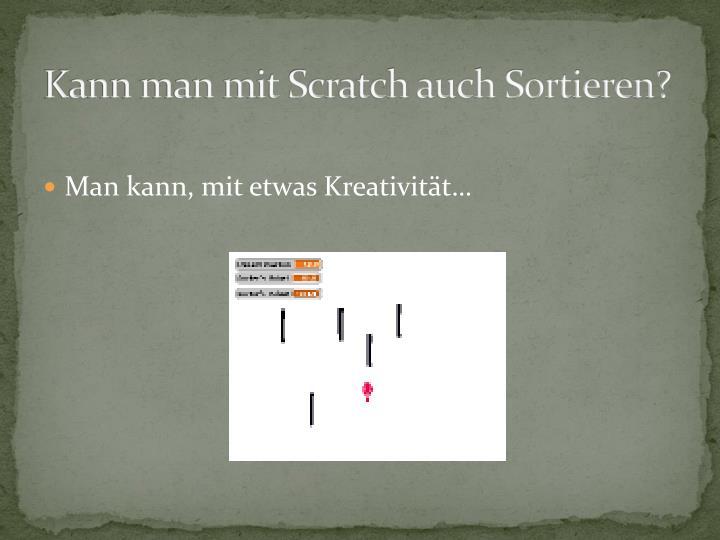 Kann man mit Scratch auch Sortieren?