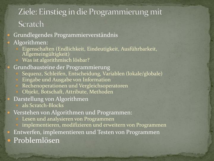 Ziele: Einstieg in die Programmierung mit Scratch