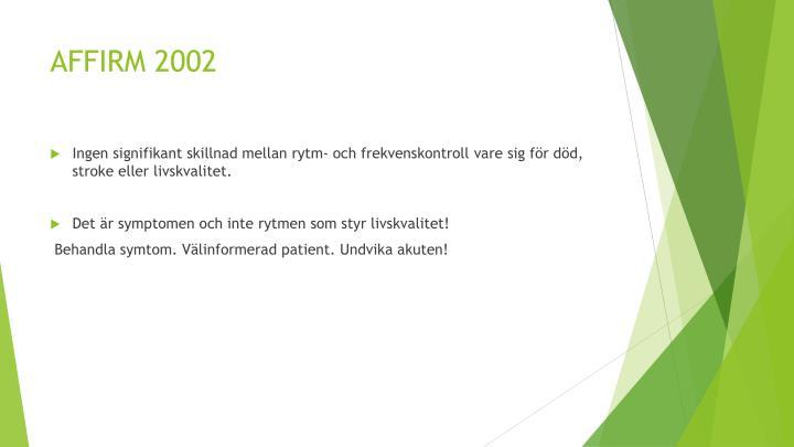 AFFIRM 2002