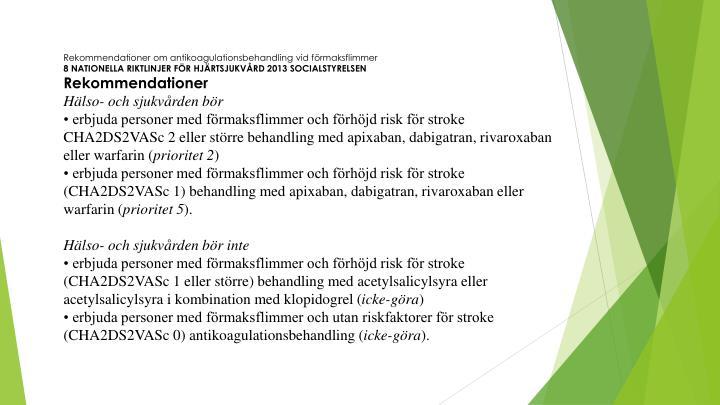 Rekommendationer om antikoagulationsbehandling vid förmaksflimmer
