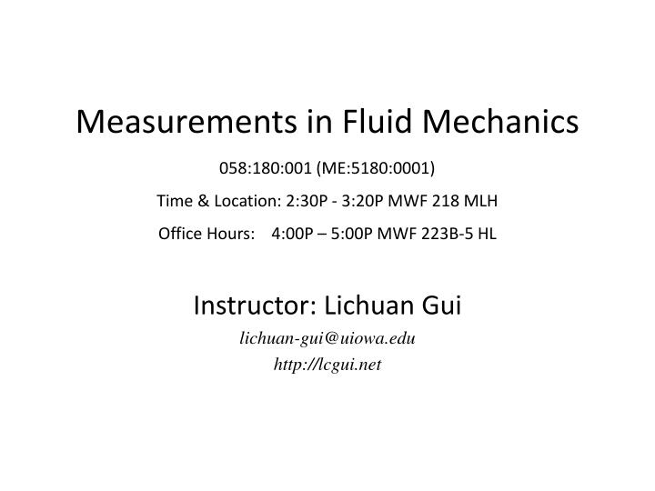 Measurements in Fluid Mechanics