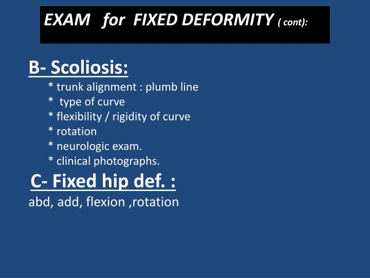 EXAM   for  FIXED DEFORMITY